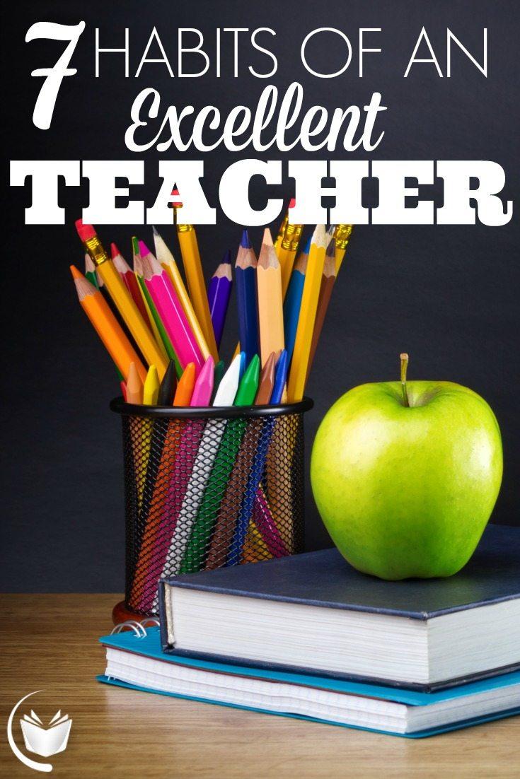 Teaching Strategies: 7 Habits of an Excellent Teacher