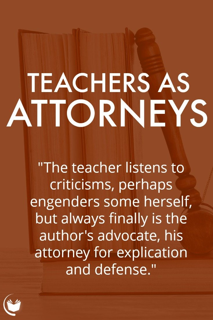 Teachers as Attorneys