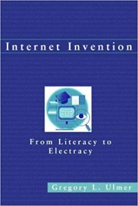 Greg Ulmer - Internet Invention