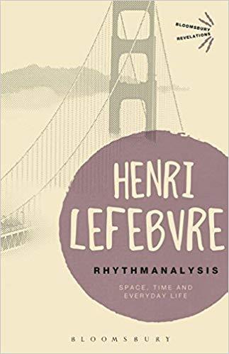 Henri Lefebvre Rhythmnalysis
