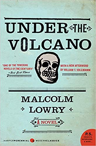 Malcolm Lowry Under the Volcano