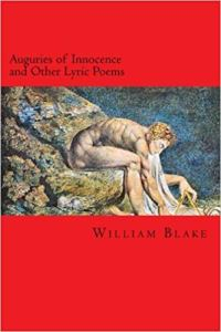 William Blake - Auguries of Innocence