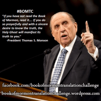 "#BOMTC ""If you have not read the Book of Mormon, READ IT!""--President Thomas S. Monson"
