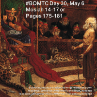 #BOMTC Day 30, May 6~Mosiah 14-17 or Pages 175-181: Don't Burn Your Abinadi's