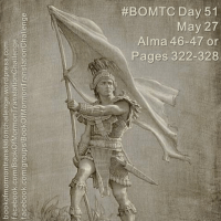 #BOMTC Day 51, May 27~Alma 46-47 or Pages 322-328: STANDards Help Us WithSTAND Evil