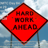 "#BOMTC Day 84, June 29~Moroni 8-9 or Pages 525-529: ""Labor Diligently"""