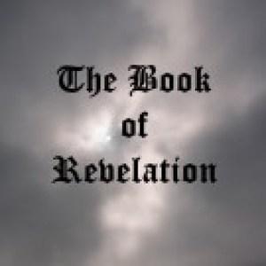 Wrath of God : Book of Revelation - Revealed