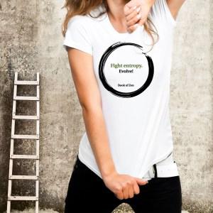 Inspirational Zen T-Shirt Evolution Saying