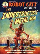 The Indestructible Metal Men