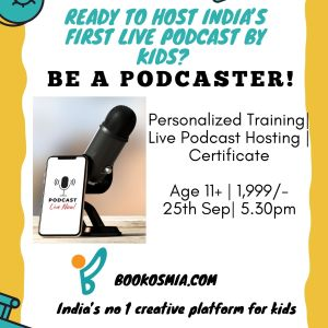 Be A Podcaster Training for kids