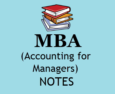Accounting MBA 1st Semester for Managers Study Materials BOOK PDF 2020 | Download MBA 1ST Semester Accounting Notes, Study Materials, Books
