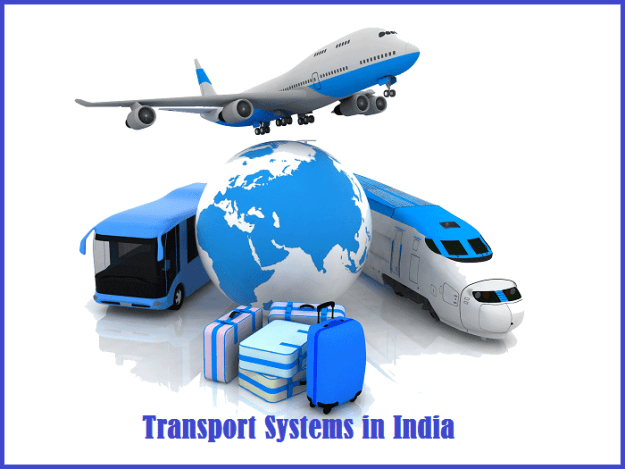 Transport Systems in India Notes 2021: Download Transport Systems in India Study Materials