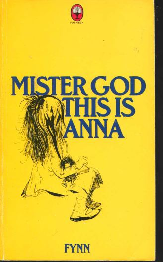 REVIEW: Mister God This Is Anna By Fynn (1/2)