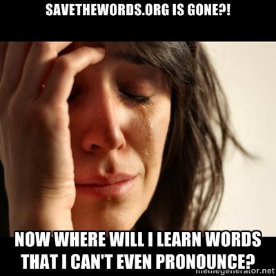RIP savethewords.org :'( (1/2)