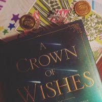 A Crown of Wishes by Roshani Chokshi