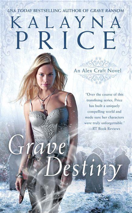 Grave Destiny by Kalayna Price Cover