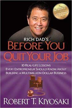 Before You Quit Your Job - Robert Kiyosaki