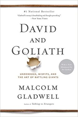 David and Goliath Malcolm Gladwell