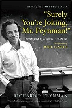 Surely You're Joking, Mr. Feynman