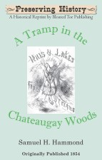 A Tramp in the Chateaugay Woods-Front Cover