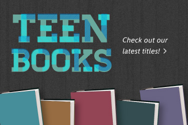 Teen Books- Check out the latest titles >