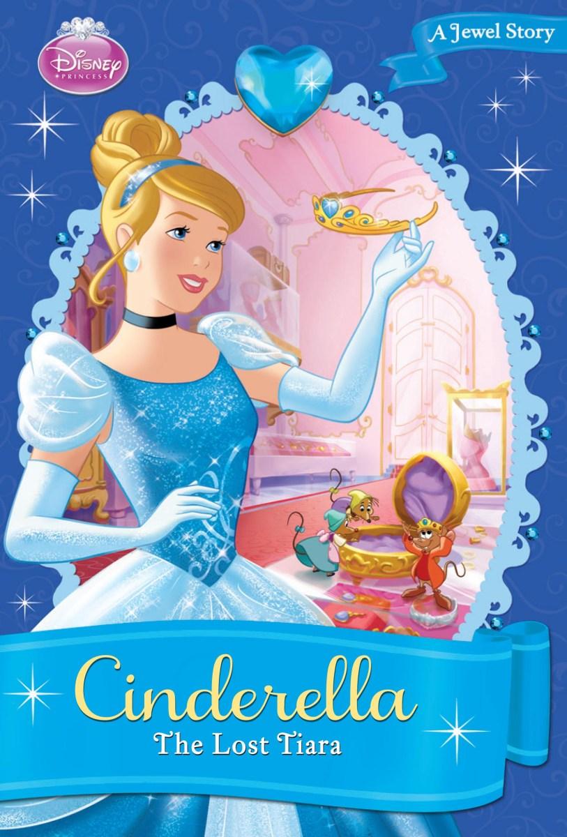 Cinderella The Lost Tiara Disney Books Disney