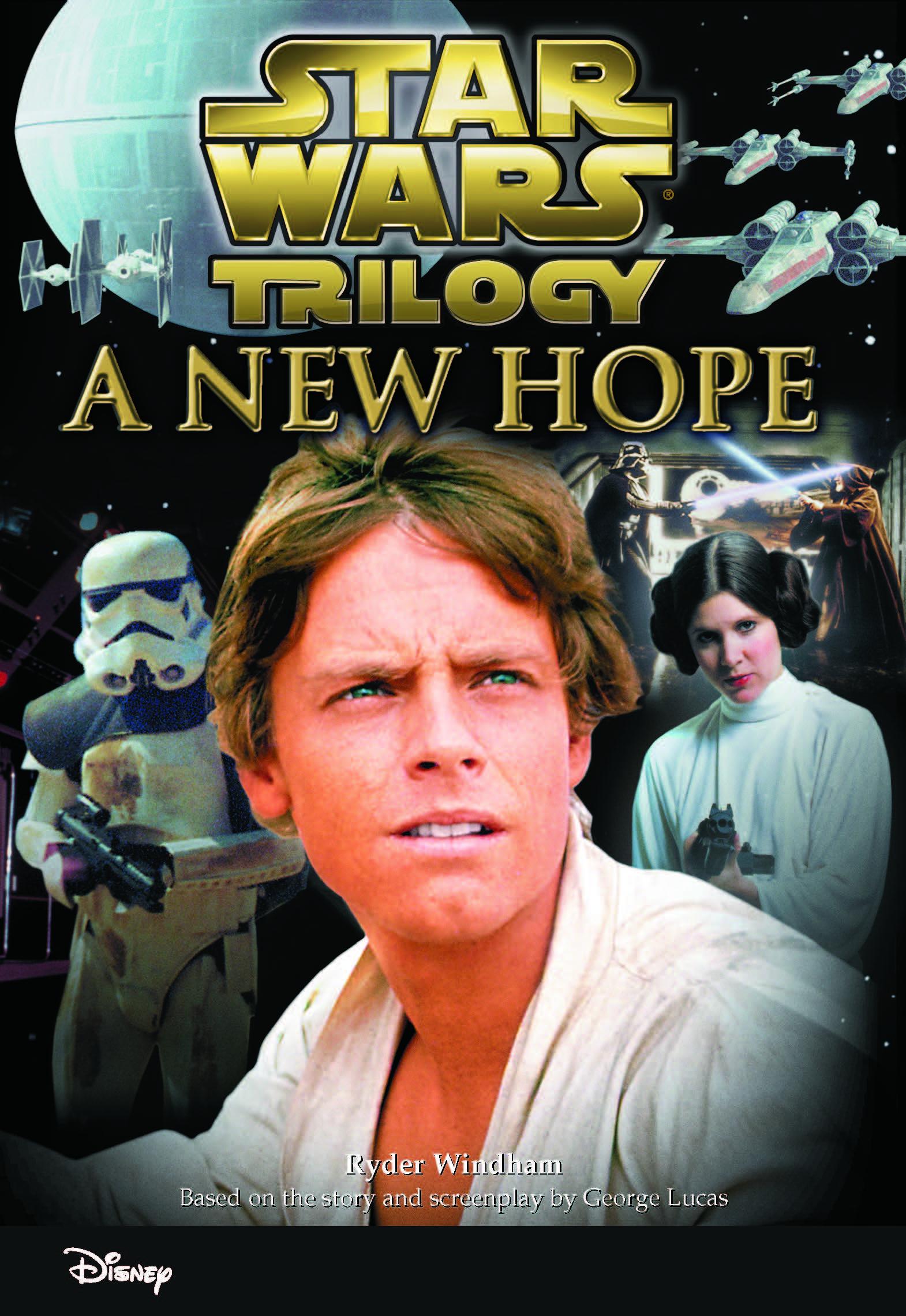 Star Wars Trilogy A New Hope Disney Books Disney Publishing Worldwide