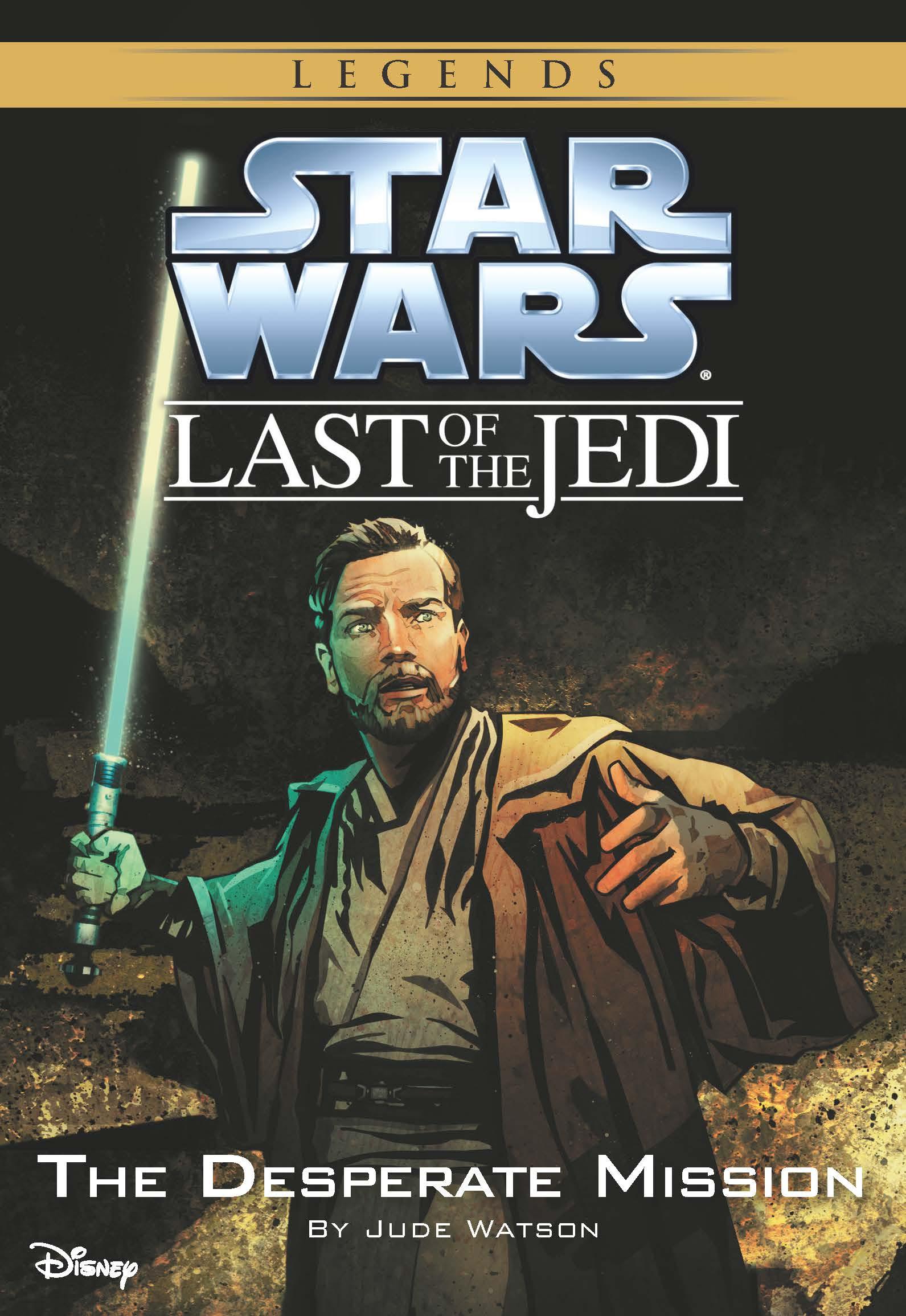 Star Wars: The Last Jedi. by: Jude Watson