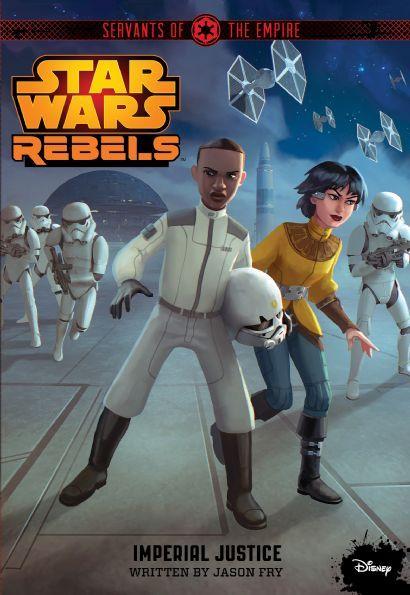 Star Wars Rebels: Servants of the Empire