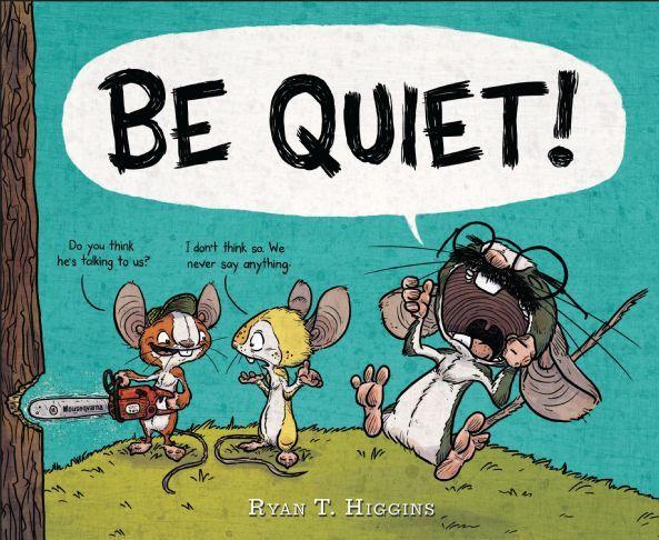 Be Quiet Disney Books Disney Publishing Worldwide