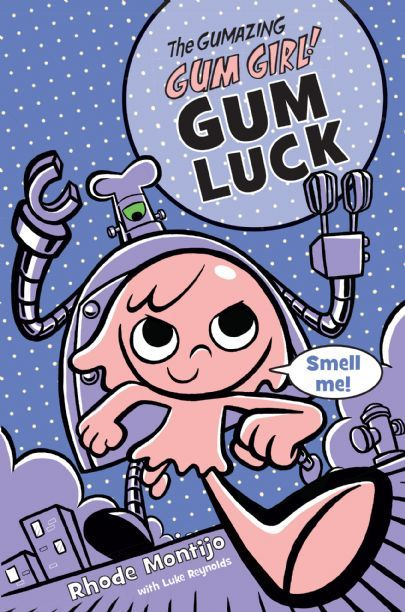 The Gumazing Gum Girl!: Gum Luck