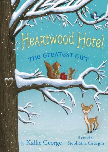 The Heartwood Hotel, Book Two: The Greatest Gift