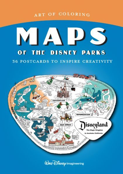 Art Of Coloring: Maps Of The Disney Parks Disney Books Disney  Publishing Worldwide