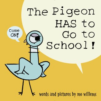 The Pigeon HAS to Go to School Cover