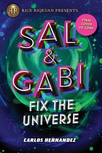Sal & Gabi Fix the Universe