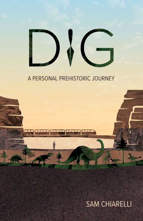cover of dig - train going across rocky ledges, sunset, various dinos underground and image of author