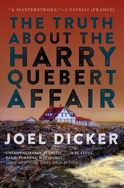 The Truth About The Harry Quebert Affair : truth, about, harry, quebert, affair, Truth, About, Harry, Quebert, Affair, Dicker,, 9781443435666