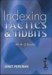 Indexing Tactics & Tidbits