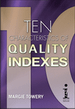 Ten Characteristics of Quality Indexes