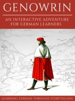 Learning German Through Storytelling: Genowrin – an interactive adventure for German learners cover