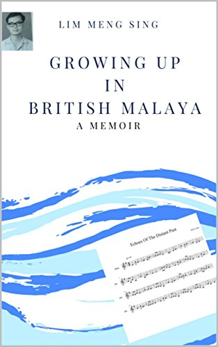Growing up in British Malaya