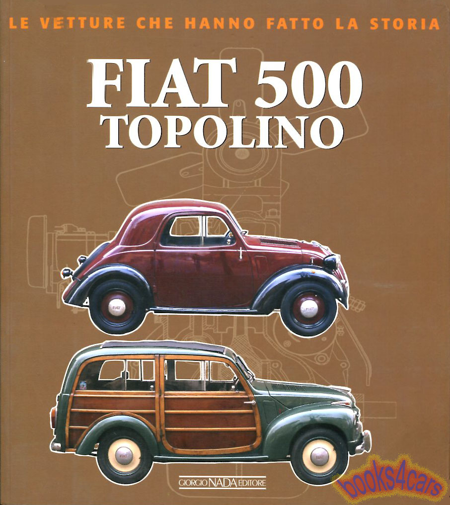 medium resolution of 36 55 fiat topolino 500 history with detailed technical information of all variations throughout the