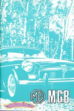 MGB OWNERS MANUAL MG BOOK 1972 DRIVERS HANDBOOK GUIDE 72
