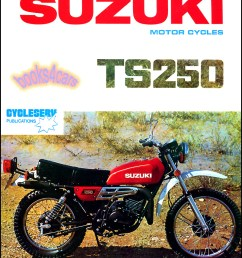 suzuki ts250 shop manual service repair book ts 250 69 81 suzuki ts250 wiring diagram [ 802 x 1056 Pixel ]