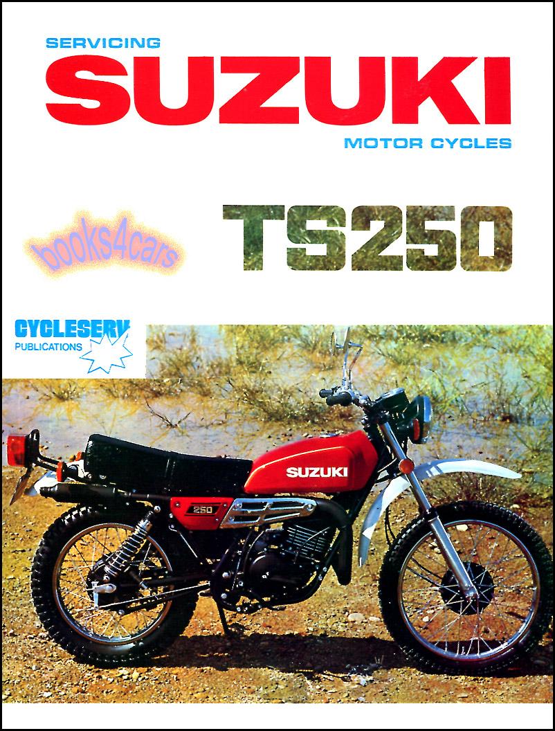 medium resolution of suzuki ts250 shop manual service repair book ts 250 69 81 suzuki ts250 wiring diagram