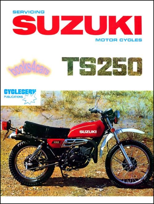 small resolution of suzuki ts250 shop manual service repair book ts 250 69 81 suzuki ts250 wiring diagram