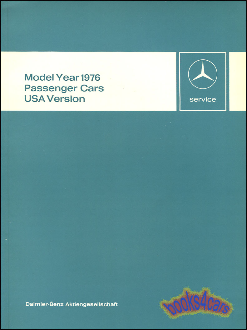 medium resolution of 1976 technical introduction for all us models 87 pages by mercedes 76 6510 1266 02