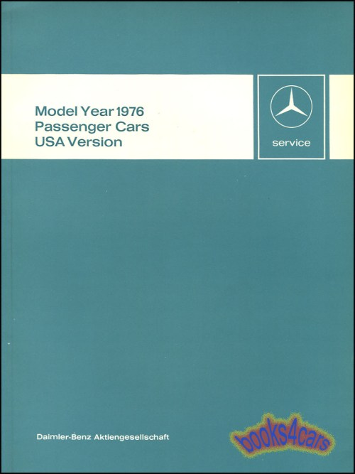 small resolution of 1976 technical introduction for all us models 87 pages by mercedes 76 6510 1266 02