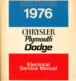 76 electrical shop service repair manual wiring diagrams by chrysler plymouth dodge for rear wheel drive cars including new yorker newport fury dart valiant  [ 801 x 1027 Pixel ]