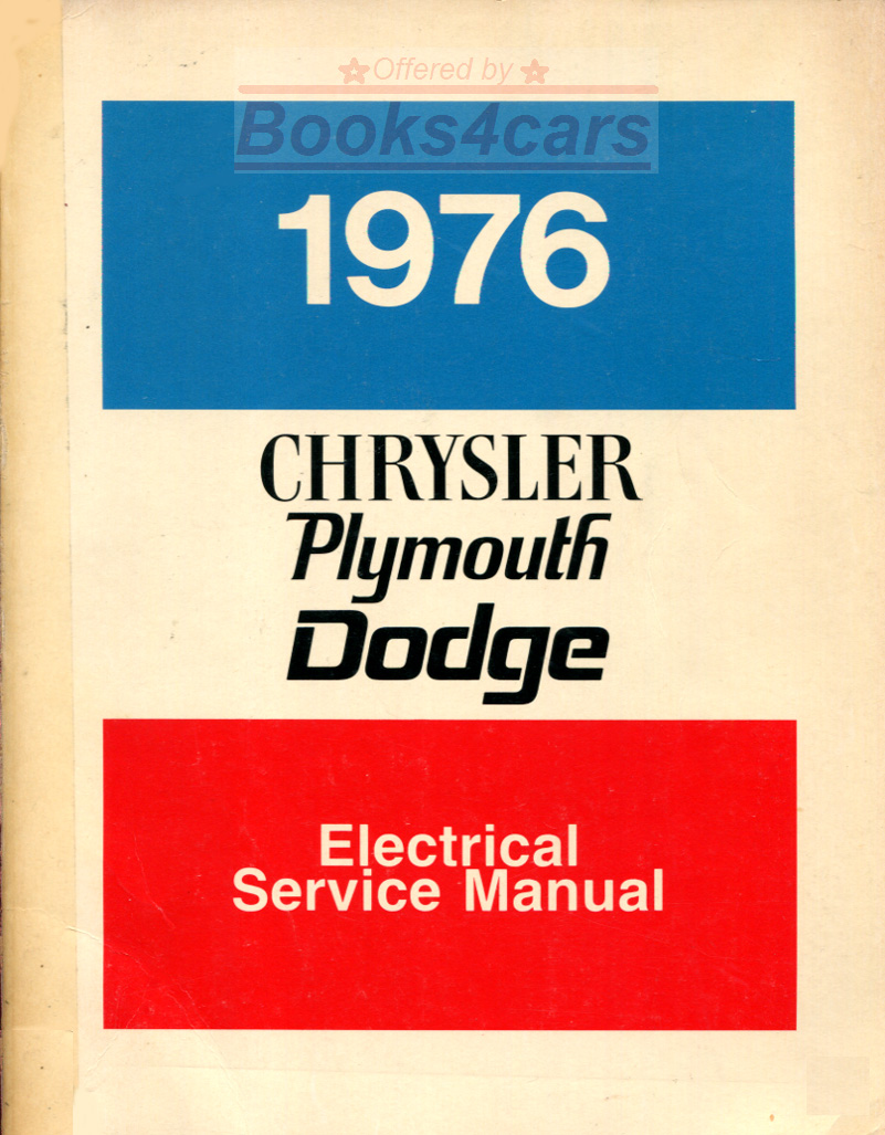 hight resolution of 76 electrical shop service repair manual wiring diagrams by chrysler plymouth dodge for rear wheel drive cars including new yorker newport fury dart valiant